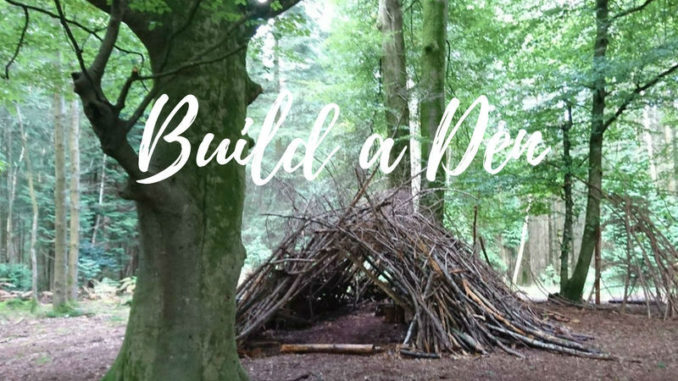 10 Great Free Things to Do with Kids - No 3 - Build a Den